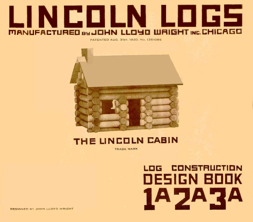 History Of Lincoln Logs John Lloyd Wright